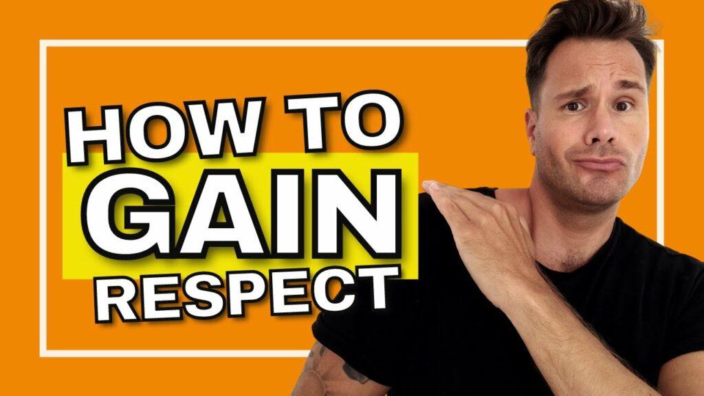 How to gain respect - Adam Kawalec | Life Coach