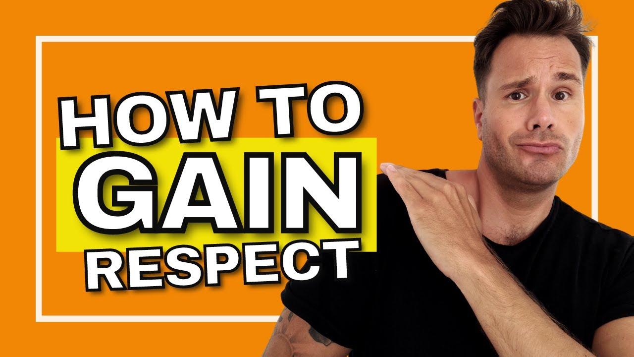How to gain respect - Adam Kawalec   Life Coach