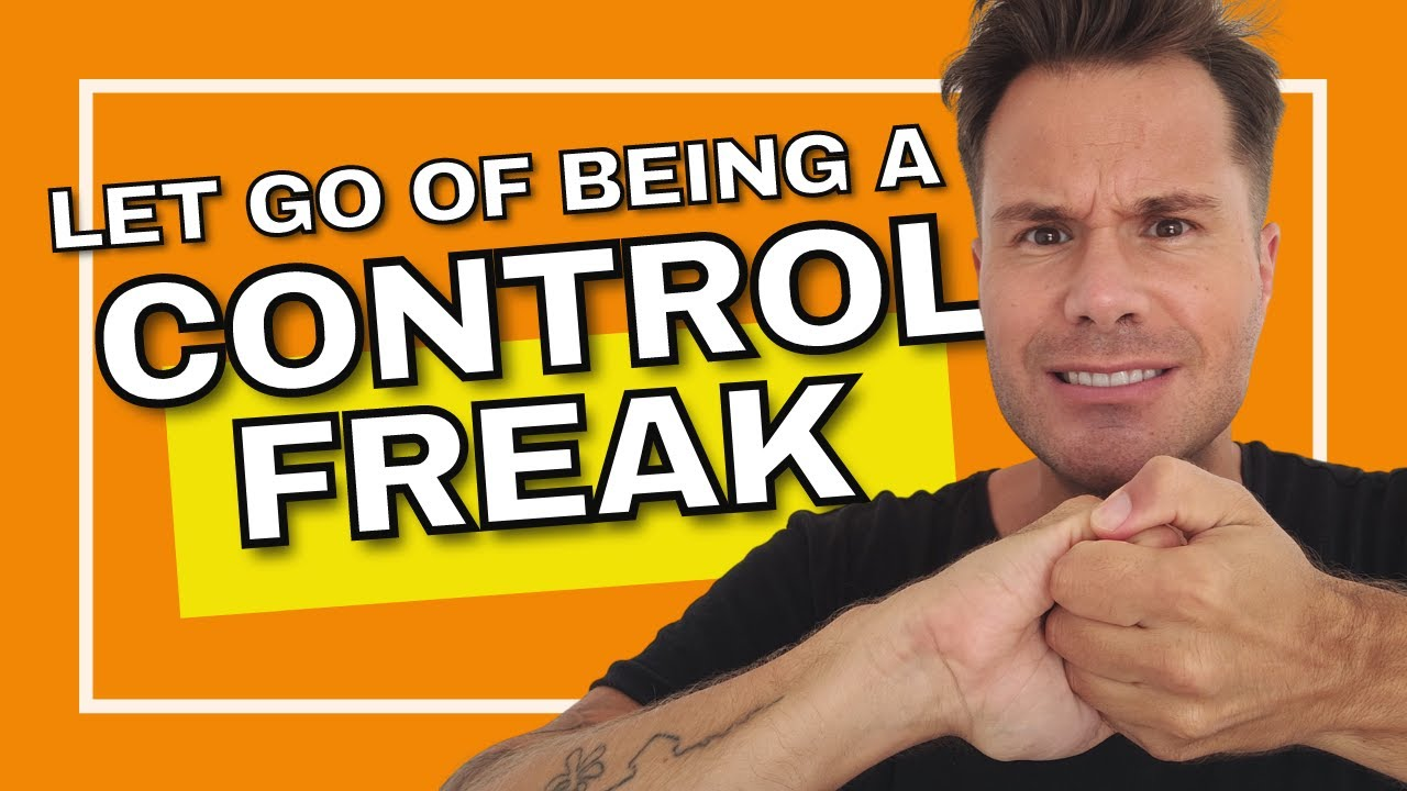 Letting Go Of Control - Adam Kawalec   Life Coach